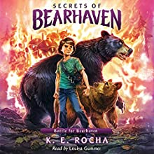 Battle for Bearhaven: Secrets of Bearhaven, Book 4 Audiobook by K. E. Rocha Narrated by Louisa Gummer