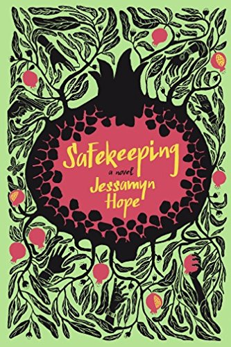 Safekeeping: A Novel by [Hope, Jessamyn]
