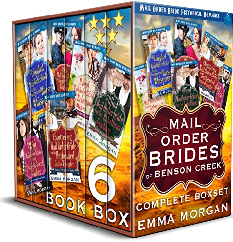 Mail Order Brides of Benson Creek Complete Boxset: Mail Order Bride Historical Romance by [Morgan, Emma]