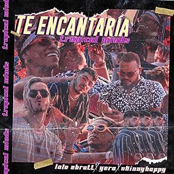Amazon.com: Te Encantaría [feat. Trapical]: Lalo Ebratt ...