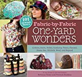 Fabric-by-Fabric One-Yard Wonders: 101 Sewing
