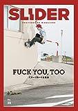SLIDER(スライダー) Vol.39 (NEKO MOOK)