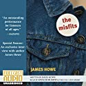 The Misfits Audiobook by James Howe Narrated by Spencer Murphy, the Full Cast Family