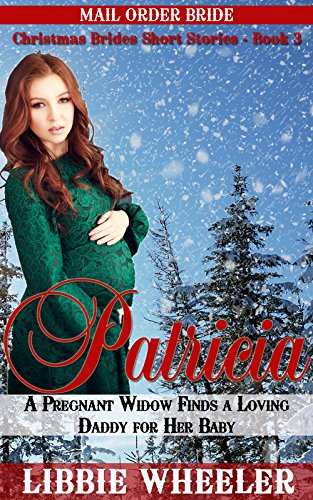 Mail Order Bride Patricia A Pregnant Widow Finds A Loving Daddy