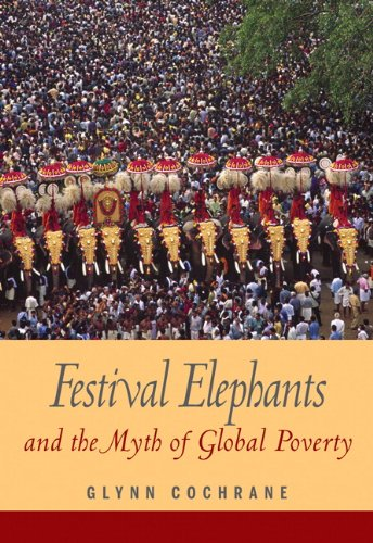 Festival Elephants and the Myth of Global Poverty