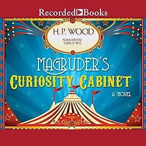 Magruder's Curiosity Cabinet Audiobook