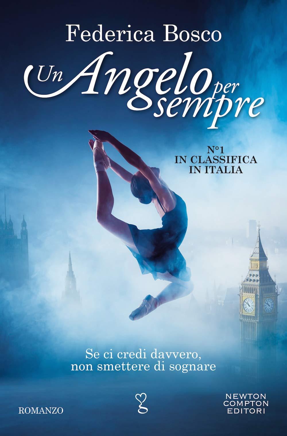 Amazon.it: Un angelo per sempre - Bosco, Federica - Libri