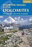 Shorter Walks in the Dolomites (Cicerone Walking Guide) (Cicerone Guide)