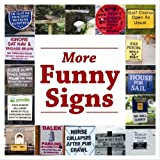 More Funny Signs (Signs & Wonders): 2