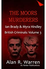 The Moors Murderers: Ian Brady and Myra Hindley (British Criminals) Paperback