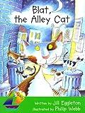 Blat, the Alley Cat, Jill Eggleton, 0757824064