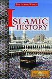 Islamic History (Islamic World (Hardcover))