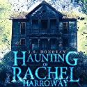 The Haunting of Rachel Harroway: The Beginning, Book 0 Audiobook by J. S. Donovan Narrated by Aundrea Mitchell