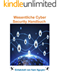 Essential Cyber Security Handbook In German