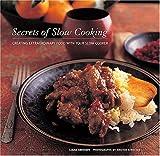 Secrets of Slow Cooking, Liana Krissoff, 1584794410