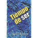 Tiempo de ser (Spanish Edition)