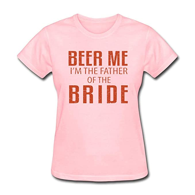 952a2a6b Amazon.com: Bbhappiness Women's Beer Me I'm The Father of The Bride ...