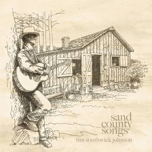 Sand County Songs: Inspired by Aldo Leopold's Sand County Almanac