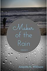 Maker of the Rain Volume 4 Kindle Edition