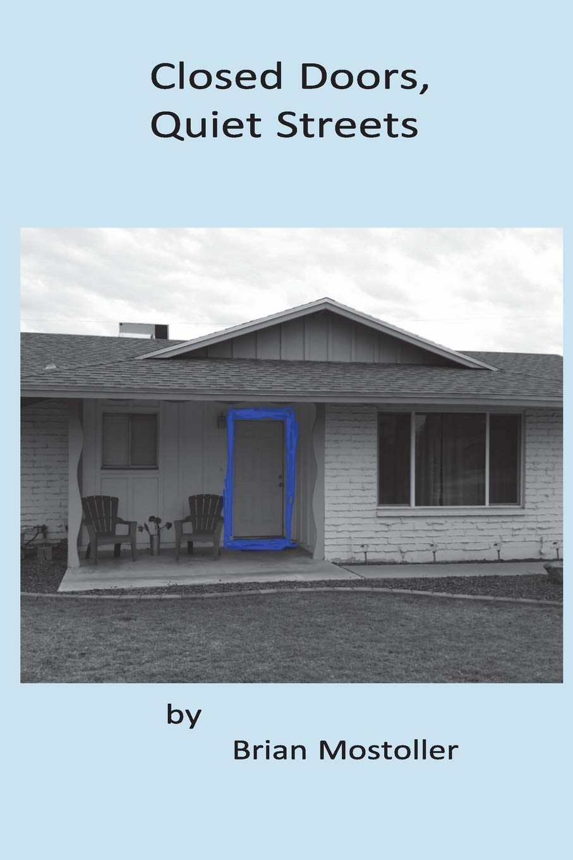 Read Online Closed Doors, Quiet Streets pdf