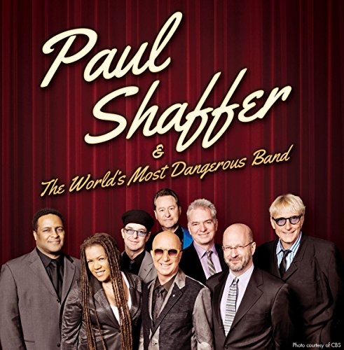 paul-shaffer-the-worlds-most-dangerous-band