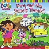 Dora and the Stuck Truck, Phoebe Beinstein, 141694799X