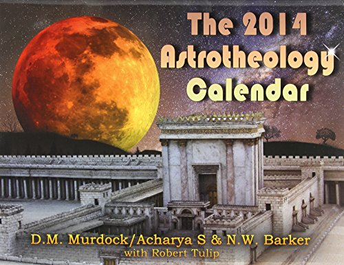 The 2014 Astrotheology Calendar - Robert Tulips