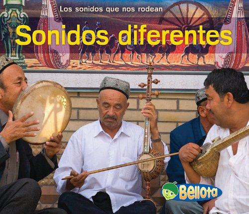 Sonidos diferentes (Los sonidos que nos rodean) (Spanish Edition)