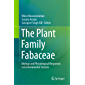 The Plant Family Fabaceae: Biology and Physiological Responses to Environmental Stresses