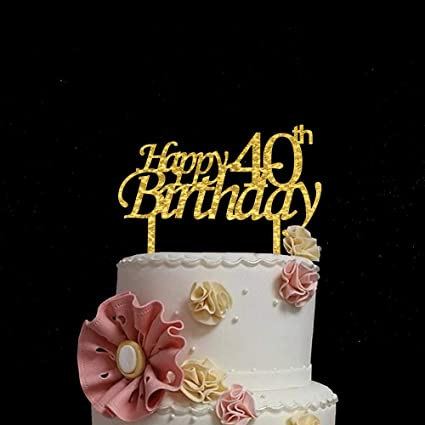 Superb Happy 40Th Birthday Gold Cake Topper Acrylic Forty Years Old Funny Birthday Cards Online Inifodamsfinfo