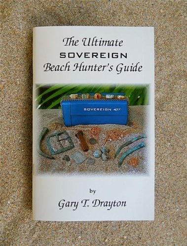 (The Ultimate Sovereign Beach Hunter's Guide)