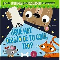 ¿Qué hay debajo de tu cama, Ted? (Castellano - A Partir De 3 Años - Manipulativos (Libros Para Tocar, Jugar Y Pintar…
