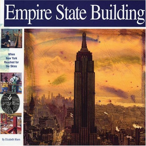 Empire State Building: When New York Reached for the Skies (Wonders of the World Book) by Mikaya Press (Image #2)