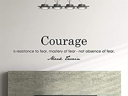 Amazoncom Motivational Business Quote Courage Resistance Fear