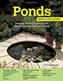 Ponds: Designing, building, improving and maintaining ponds and water features (Specialist Guides)
