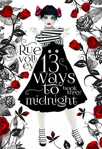 13 Ways to Midnight Book Three (A Reverse Harem Young Adult Paranormal Romance) (The Midnight Saga) by [Volley, Rue]