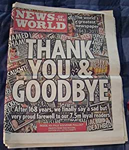 The Final edition News of the World and Magazine. Collectors copy of Keith Rupert Murdoch's Biggest selling UK Newspaper that was closed amid scandal