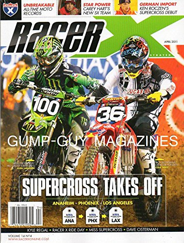 Racer X April 2011 Magazine SUPERCROSS TAKES OFF Monster Energy/Pro Circuit Kawasaki's Josh Hansen UNBREAKABLE ALL-TIME MOTO RECORDS Miss Supercross
