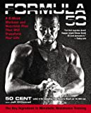 Image of Formula 50: A 6-Week Workout and Nutrition Plan That Will Transform Your Life