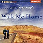 Walk Me Home | Catherine Ryan Hyde