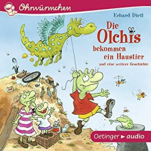Die Olchis bekommen ein Haustier und eine weitere Geschichte Hörbuch
