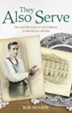 They Also Serve: The real life story of my time in service as a butler (English Edition)