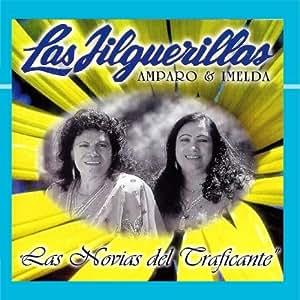 Las Jilguerillas - Las Novias del Traficante - Amazon.com Music
