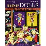 Friendship Dolls to Sew & Quilt