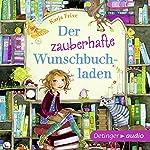 Der zauberhafte Wunschbuchladen (Der zauberhafte Wunschbuchladen 1)   Katja Frixe