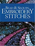 Bead and Sequin Embroidery Stitches, Stanley Levy, 1861083718
