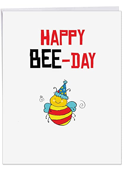 Amazon Com Puns Bee Day Funny Birthday Card With Envelope Large