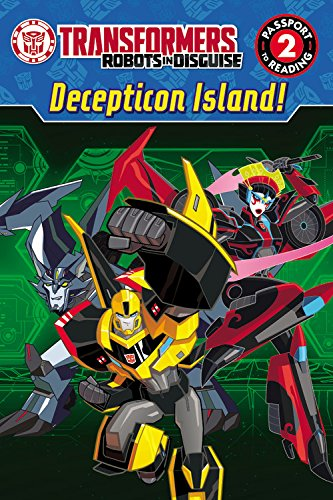 Read Online Transformers Robots in Disguise: Decepticon Island! (Passport to Reading Level 2) PDF