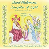 Saint Philomena: Daughter of Light
