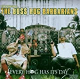 Music : Every Hog Has Its Day